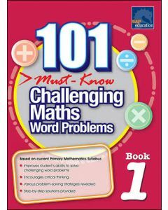 101 Must Know Challenging Maths Word Problems 1
