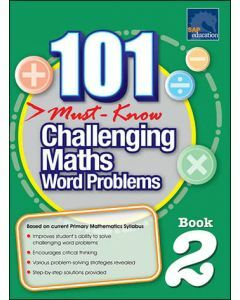 101 Must Know Challenging Maths Word Problems 2