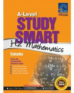 A-Level Study Smart H2 Mathematics: Calculus