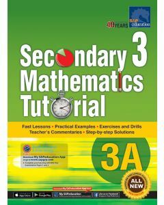 Secondary 3 Mathematics Tutorial 3A