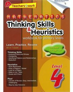 Mathematics Thinking Skills & Heuristics Workbook For Primary Level 4