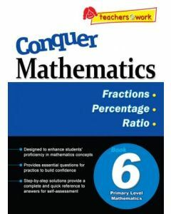 Conquer Mathematics Book 6: Fractions, Percentage, Ratio