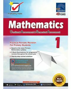 Proficiency Tests Continual Assessment & Semestral Assessment Mathematics 1