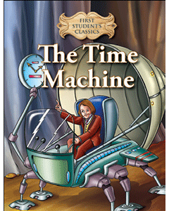 First Student Classics: The Time Machine