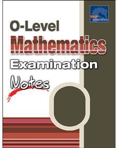 O Level Mathematics Examination Notes
