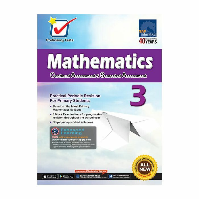 Proficiency Tests Continual Assessment & Semestral Assessment Mathematics 3
