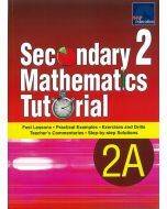 Secondary 2 Mathematics Tutorial 2A