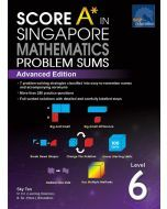Score A in Singapore Maths Problem Sums Level 6 (Advanced)